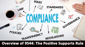 Register for Overview of 9544: The Positive Supports Rule. Opens in a new tab.